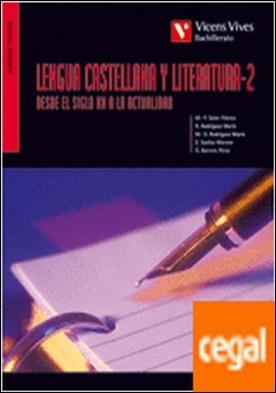 Lengua Castellana Y Lit. 2 Siglo Xx A Actualidad