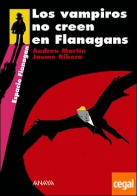 Los vampiros no creen en Flanagans . Serie Flanagan, 8