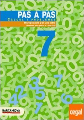 Pas a pas 7. Càlcul i problemes