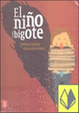 NIÑO CON BIGOTE, EL
