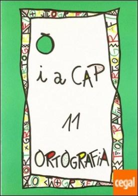 PUNT I A CAP 11. ORTOGRAFIA