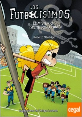 Los Futbolísimos.El misterio del tesoro pirata
