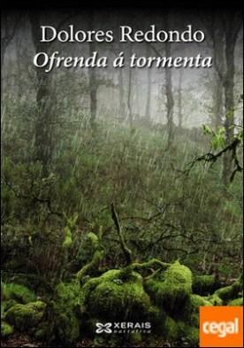 Ofrenda á tormenta por Redondo, Dolores PDF