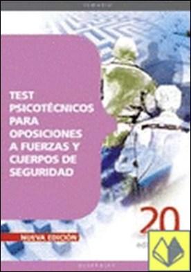 Oposiciones a Fuerzas y Cuerpos de Seguridad. Test psicotécnicos