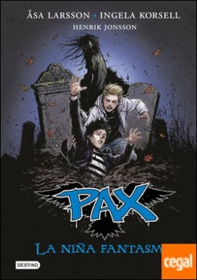 Pax. La niña fantasma . PAX 3