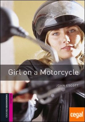 Oxford Bookworms Starter. Girl on a Motorcycle MP3 Pack