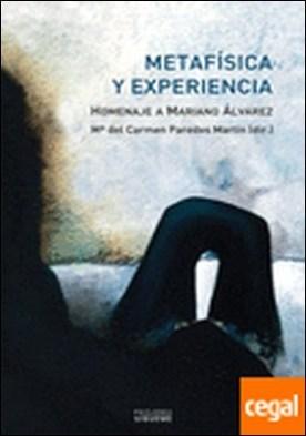 Metafísica y experiencia . Homenaje a Mariano Álvarez