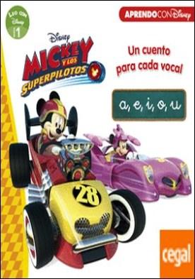 Mickey y los Superpilotos. Un cuento para cada vocal: a, e, i, o, u (Leo con Disney Nivel 1)