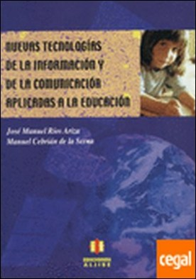 Nuevas tecnologías de la información y de la comunicación aplicadas a la educación