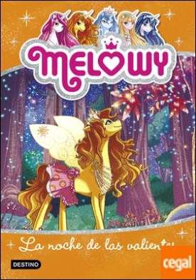 Melowy. La noche de las valientes . Melowy 3