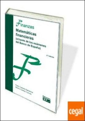 Matemáticas financieras . A través de los exámenes del Banco de España
