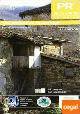PR Asturias II - PR 101 a PR 200 . 100 pequeños recorridos