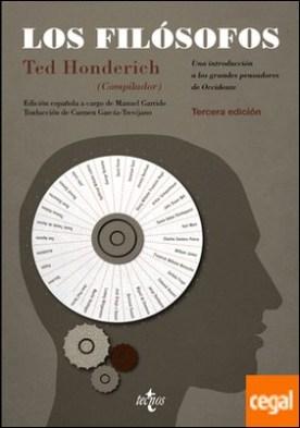 Los filósofos . Una introducción a los grandes pensadores de Occidente