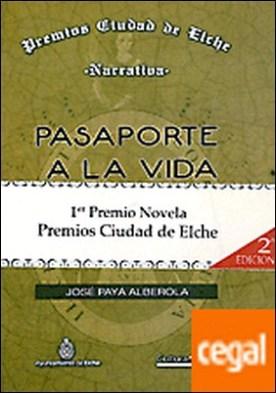 PASAPORTE A LA VIDA por PAYA ALBEROLA,JOSE PDF