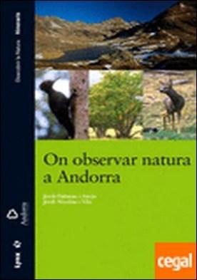 On observar natura a Andorra . Azores, Madeira, Canary Islands, Cape Verde