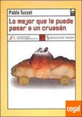 Lo mejor que le puede pasar a un cruasán . Premio Tigre Juan 20001
