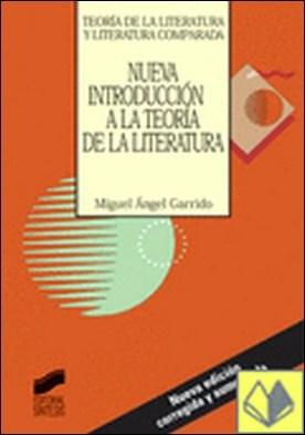 Nueva introducción a la teoría de la literatura por Garrido Gallardo, Miguel Ángel PDF