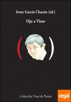 Ojo a Visor por García Chacón, Irene