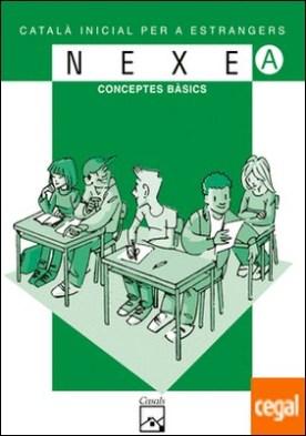 NEXE. Sèrie verda A. Conceptes bàsics