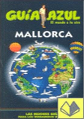 Mallorca . El mundo a tu aire