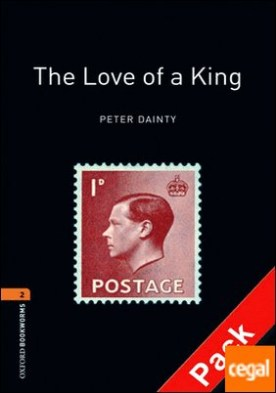 Oxford Bookworms 2. The Love of a King CD Pack