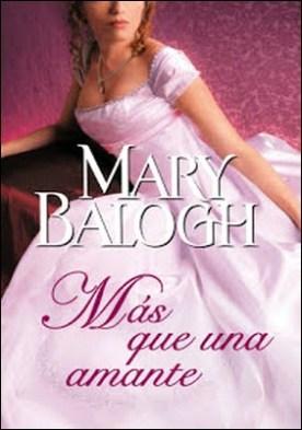 Más que una amante (Amantes 1) por Mary Balogh PDF