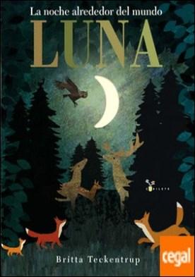 Luna . La noche alrededor del mundo