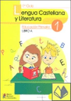 Lengua castellana y literatura 1 Libro A por García, Ana Mª