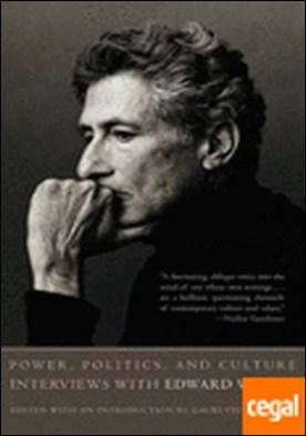 Poder, política, cultura . ENTREVISTAS A EDWARD W. SAID por Said, Edward W. PDF