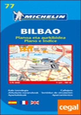 Plano Bilbao . Callejero Escala 1: 9.000