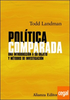 Política comparada . Una introducción a su objeto y métodos de investigación