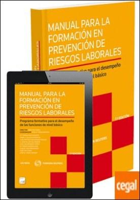 Manual para la formación en prevención de riesgos laborales (Papel + e-book) por Díaz Aznarte, M.ª Teresa
