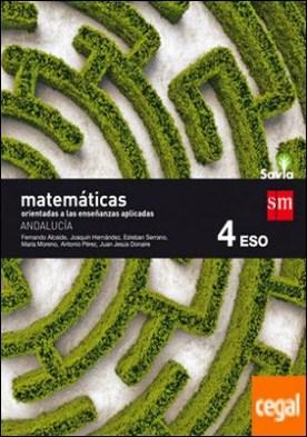 Matemáticas orientadas a las ciencias aplicadas. 4 ESO. Savia. Andalucía