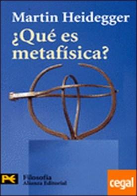¿Qué es metafísica? . seguido de