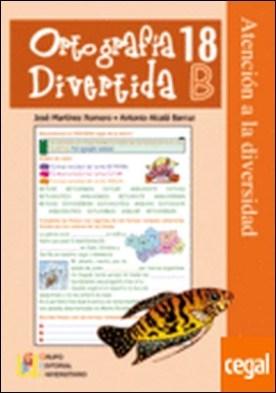 Ortografía divertida 18-B . Atencion a la diversidad