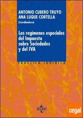 Los regímenes especiales del Impuesto sobre Sociedades y del IVA