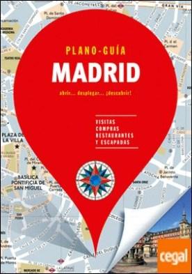 Madrid (Plano - Guía) . Visitas, compras, restaurantes y escapadas