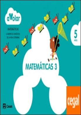 Matemáticas 3. 5 años. ¡A volar!