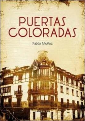 Puertas coloradas por Pablo Muñoz Peña