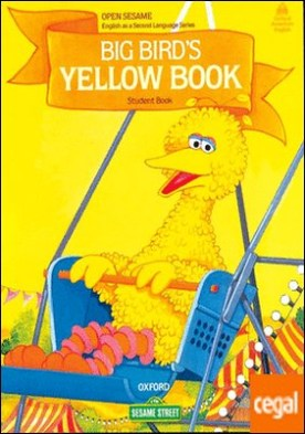 Open Sesame a Big Bird's: Student's Book