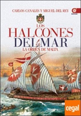Los halcones del mar . La orden de Malta
