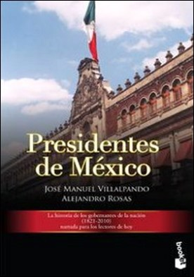 Los presidentes de México