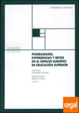 Posibilidades, experiencias y retos en el espacio europeo de Educación Superior
