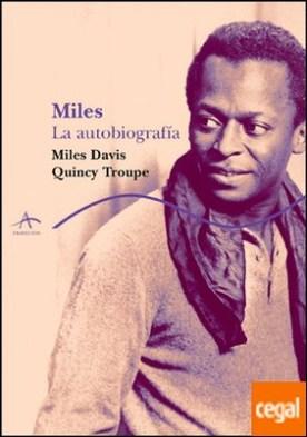 Miles . La autobiografía