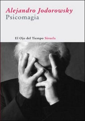 Psicomagia por Alejandro Jodorowsky
