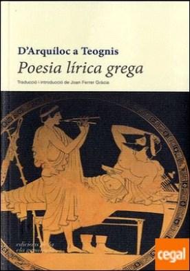 Poesia lírica grega . D'Arquíloc a Teognis