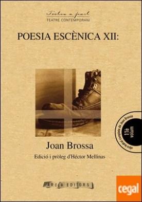 POESIA ESCÈNICA XII: ICONES PER A 1962 por Brossa i Cuervo, Joan PDF