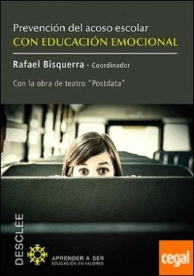 Prevención del acoso escolar con educación emocional . Con la obra de teatro Postdata