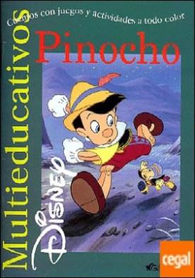 Pinocho . Cuentos con juegos y actividades a todo color