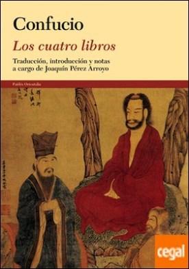 Los cuatro libros . Traducción, introducción y notas a cargo de Joaquín Pérez Arroyo